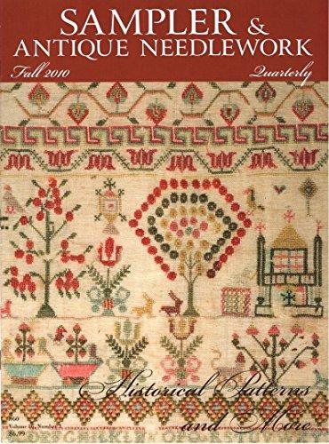 Sampler & Antique Needlework Quarterly: Fall (September) 2010, Volume 16, Number 3 (#60)