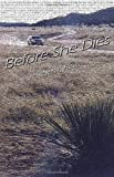 Before She Dies by Steven F. Havill front cover