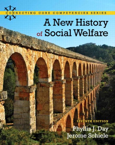 New History of Social Welfare, A Plus MyLab Search with eText -- Access Card Package (7th Edition) (Connecting Core Comp