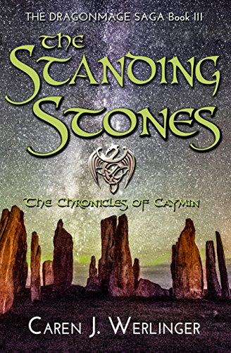 The Standing Stones: The Chronicles of Caymin (The Dragonmage Saga Book 3)
