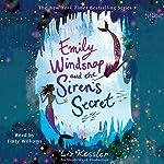 Emily Windsnap and the Siren's Secret   Liz Kessler