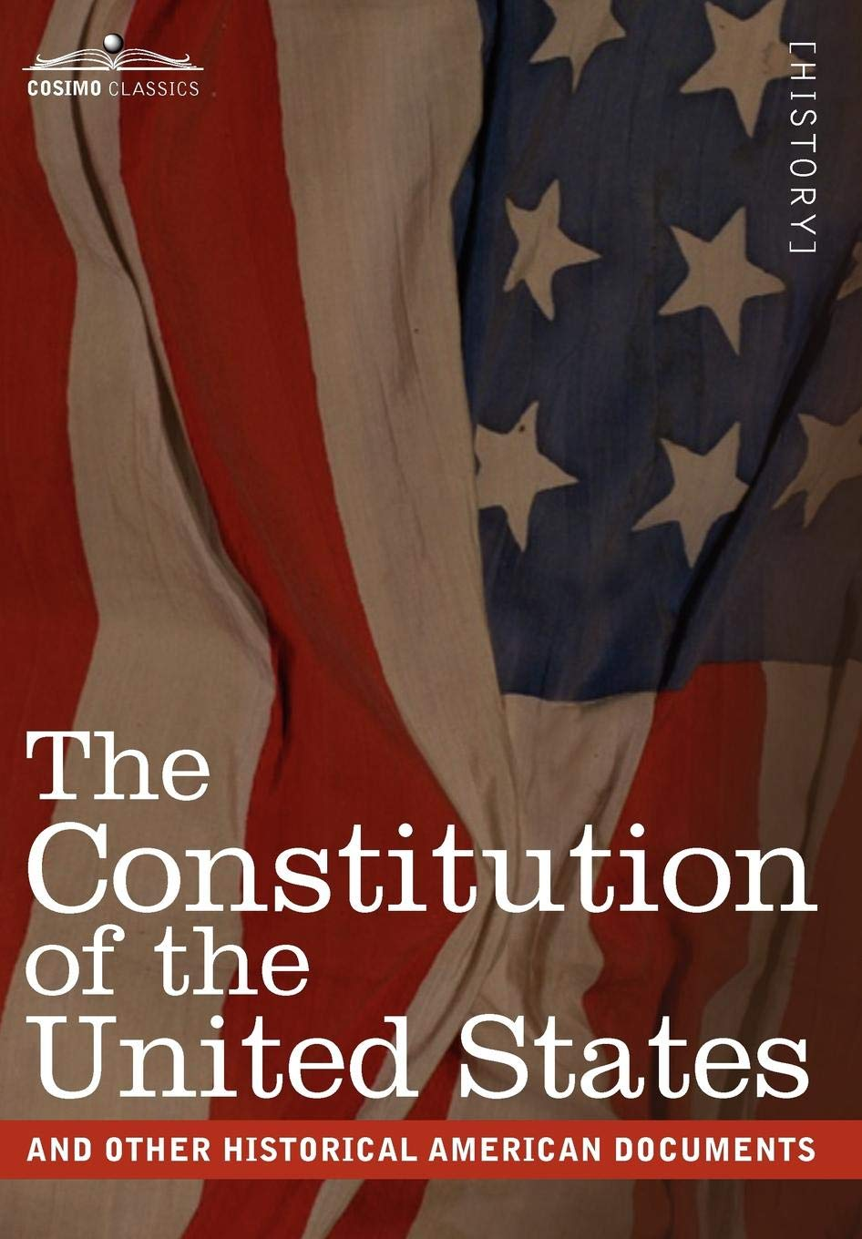 Read Online The Constitution of the United States and Other Historical American Documents: Including the Declaration of Independence, the Articles of Confederatio pdf