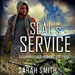 SEAL's Service: A Clean Navy SEAL Romance Series, Volume 2 | Sarah Smith