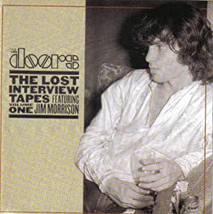 The Lost Interview Tapes Featuring Jim Morrison, Volume 1