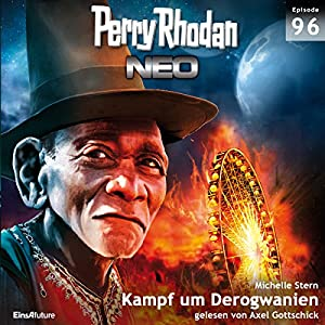 Kampf um Derogwanien (Perry Rhodan NEO 96) Hörbuch