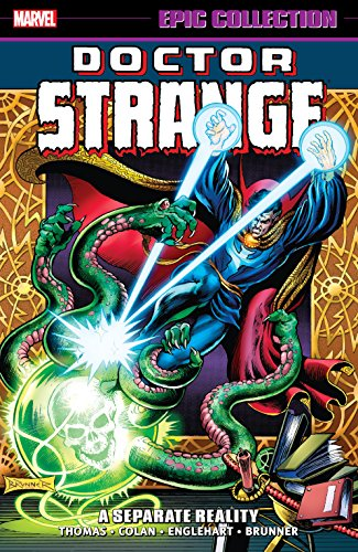 Doctor Strange Epic Collection: A Separate Reality (Doctor Strange (1974-1987))
