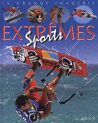 Sports extrêmes par Jacques Beaumont