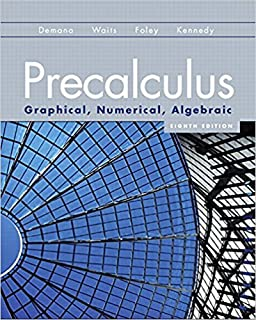 Precalculus graphical numerical algebraic franklin d demana precalculus graphical numerical algebraic 8th edition fandeluxe Image collections