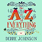 The A - Z of Everything | Debbie Johnson