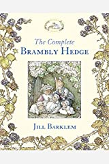 The Complete Brambly Hedge (Brambly Hedge) Hardcover