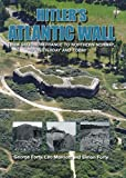 img - for Hitler's Atlantic Wall: From Southern France to Northern Norway, Yesterday and Today book / textbook / text book