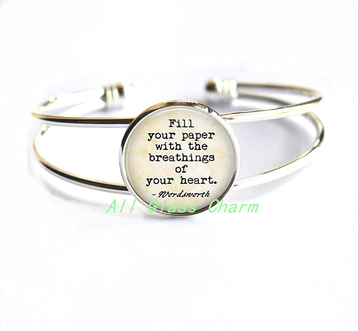 Literary Bracelets,AS065 Wordsworth Bracelet Charming Bracelet,Writer Quote by Fill your paper with the breathings of your heart