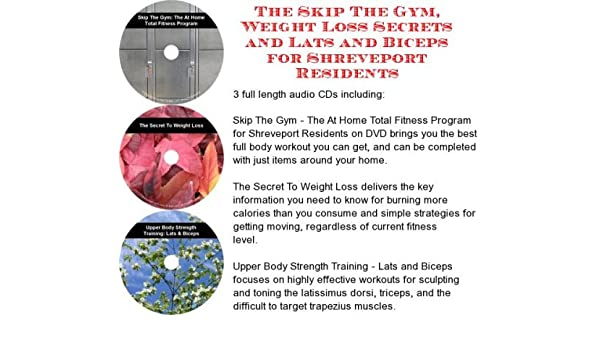 The Skip The Gym, Weight Loss Secrets, Lats and Biceps for