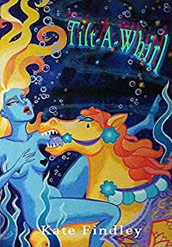 Tilt-a-Whirl: A Sinister Short Story by [Findley, Kate]