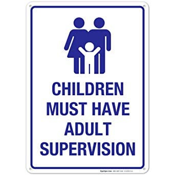 Amazon.com: Signo de supervisión de niños debe tener adulto ...