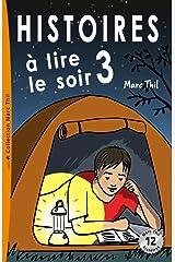 Histoires à lire le soir 3 (French Edition) Kindle Edition