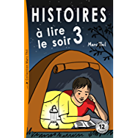 Histoires à lire le soir 3 (French Edition)