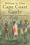 img - for The Grand Slave Emporium: Cape Coast Castle and the British Slave Trade book / textbook / text book