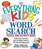 word search puzzles for kids - The Everything Kids' Word Search Puzzle and Activity Book: Solve clever clues and hunt for hidden words in 100 mind-bending puzzles