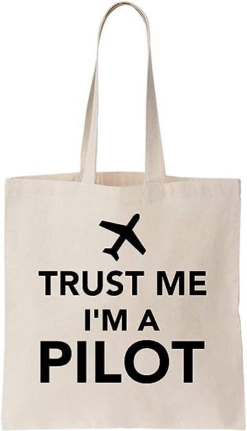 Trust Me Im A Pilot Algodón Bag Tote Bag: Amazon.es: Zapatos y ...