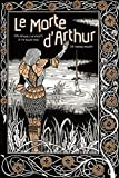 img - for Le Morte d'Arthur: King Arthur & The Knights of The Round Table (Knickerbocker Classics) book / textbook / text book