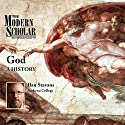 Modern Scholar: God: A History Lecture by Ilan Stavans Narrated by IIan Stavans