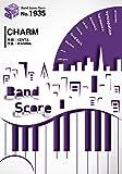 バンドスコアピースBP1935 CHARM / WANIMA ~3rdシングル「Gotta Go!!」収録曲 (Band Score Piece)