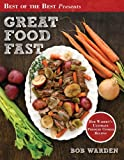 Great Food Fast (Best of the Best Presents) Bob Warden