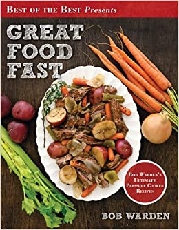 Best Recipes From Great Food Fast By Bob Warden