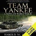 Team Yankee: A Novel of World War III Hörbuch von Harold Coyle Gesprochen von: James Patrick Cronin