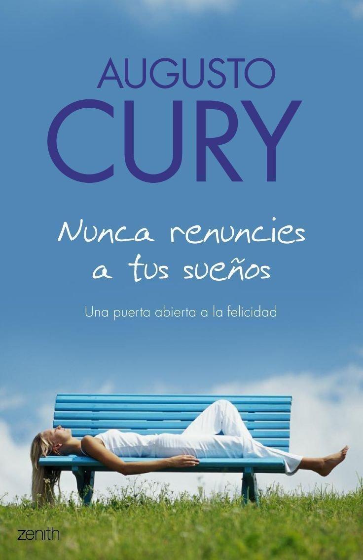 Nunca Renuncies a Tus Suenos / Never Give Up Your Dreams ...