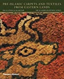 Pre-Islamic Carpets and Textiles from Eastern Lands, Friedrich Spuhler, 0500970548