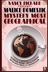 Nancy Pickard Presents Malice Domestic 13: Mystery Most Geographical Paperback