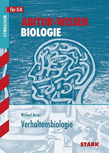 Abitur-Wissen - Biologie - Verhaltensbiologie