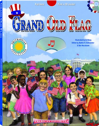 Grand Old Flag - a Smithsonian American Favorites Book (with sing-along audiobook CD and music sheet) (Americas Favorites)