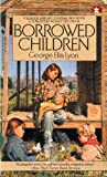 Borrowed Children, George Ella Lyon, 0553283804