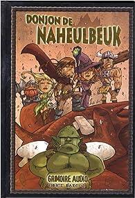 Donjon de Naheulbeuk : Le Grimoire audio (1CD audio) par Philippe Cardona
