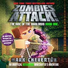 Zombies Attack!: An Unofficial Interactive Minecrafter's Adventure Audiobook by Mark Cheverton Narrated by Luke Daniels