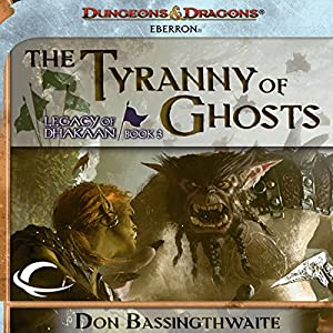 The Tyranny of Ghosts Hörbuch