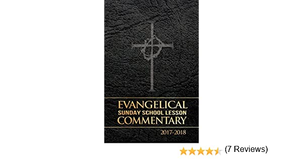 Evangelical sunday school lesson commentary 2017 2018 kindle evangelical sunday school lesson commentary 2017 2018 kindle edition by lance colkmire religion spirituality kindle ebooks amazon fandeluxe Choice Image