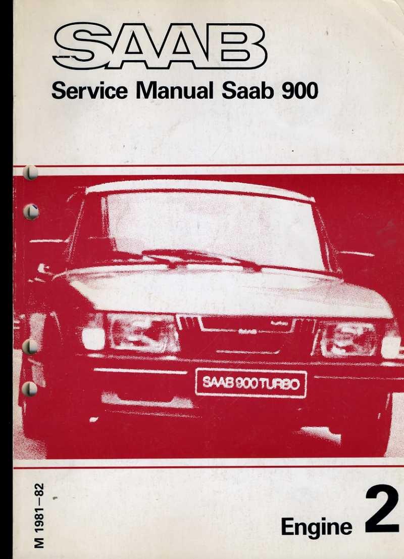 Saab Service Manual Saab 900 Engine 2 1981 to 1982: Saab: 0810505027064:  Amazon.com: Books