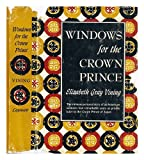 Windows for the Crown Prince, Elizabeth G. Vining, 0397000375