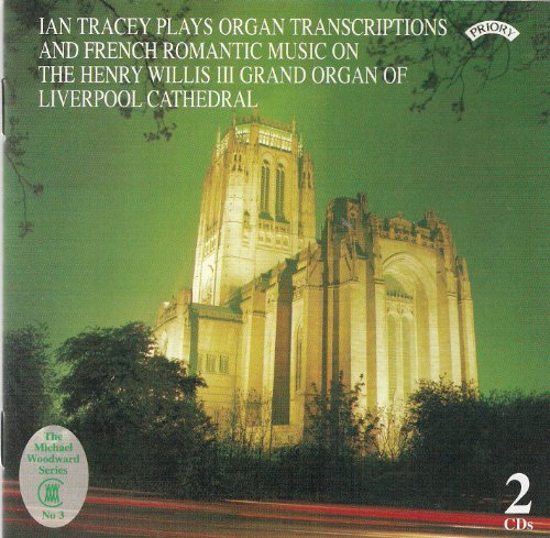 Organ Transcriptions and French Romantic Music from Liverpool Cathedral