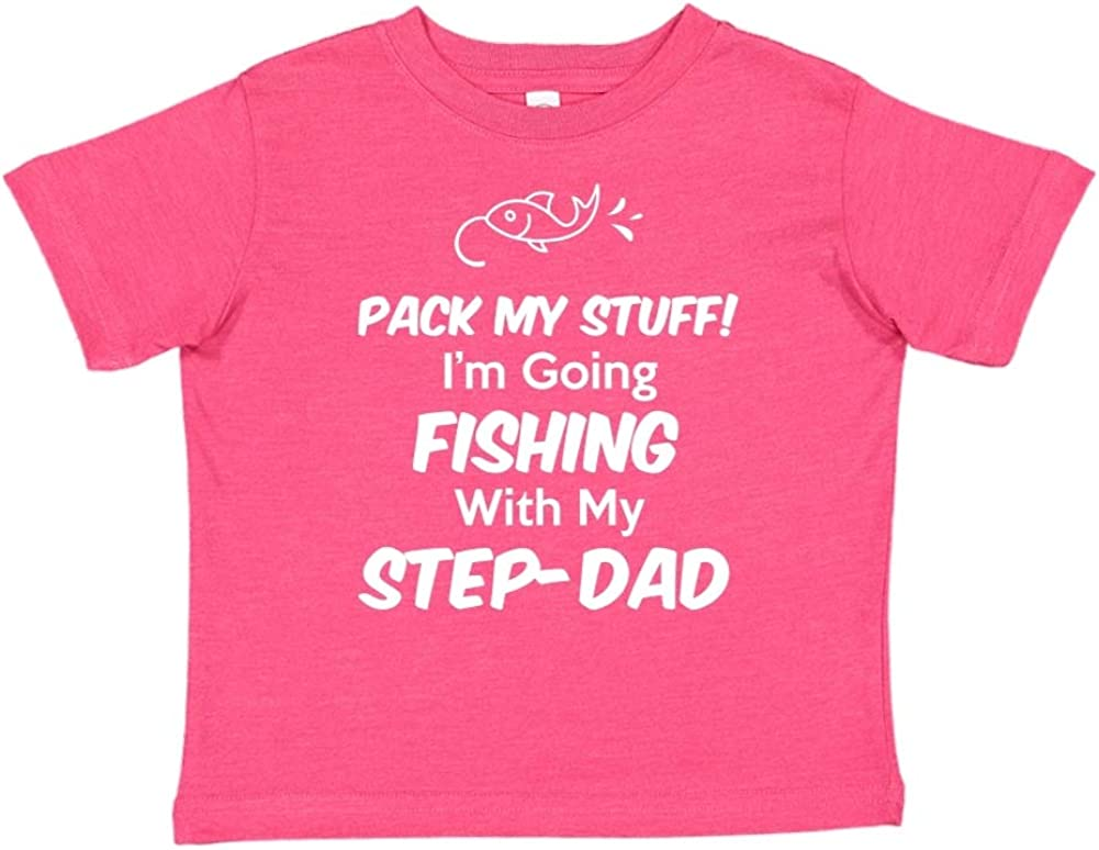 Toddler//Kids Short Sleeve T-Shirt Im Going Fishing with My Step-Dad Pack My Stuff