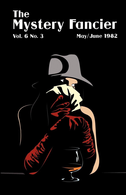 Read Online The Mystery Fancier (Vol. 6 No. 3) May/June PDF