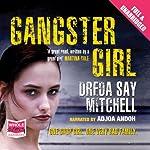 Gangster Girl | Dreda Say Mitchell