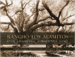 Book Rancho Los Alamitos: Ever Changing, Always the Same by Claudia Jurmain (2011-06-01)