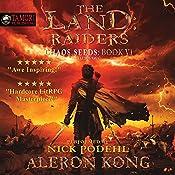The Land: Raiders: A LitRPG Saga: Chaos Seeds, Book 6 | Aleron Kong