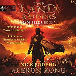 The Land: Raiders: A LitRPG Saga