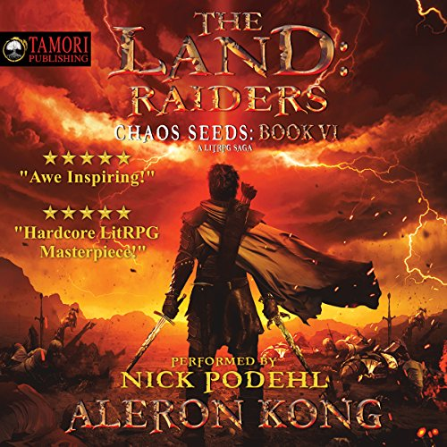 Pdf Science Fiction The Land: Raiders: A LitRPG Saga: Chaos Seeds, Book 6